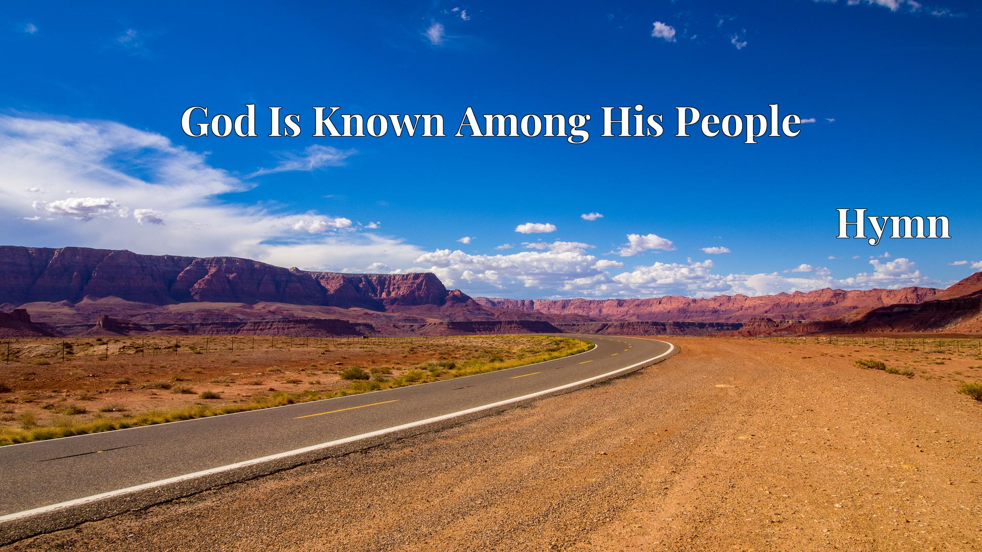 God Is Known Among His People Hymn Lyric