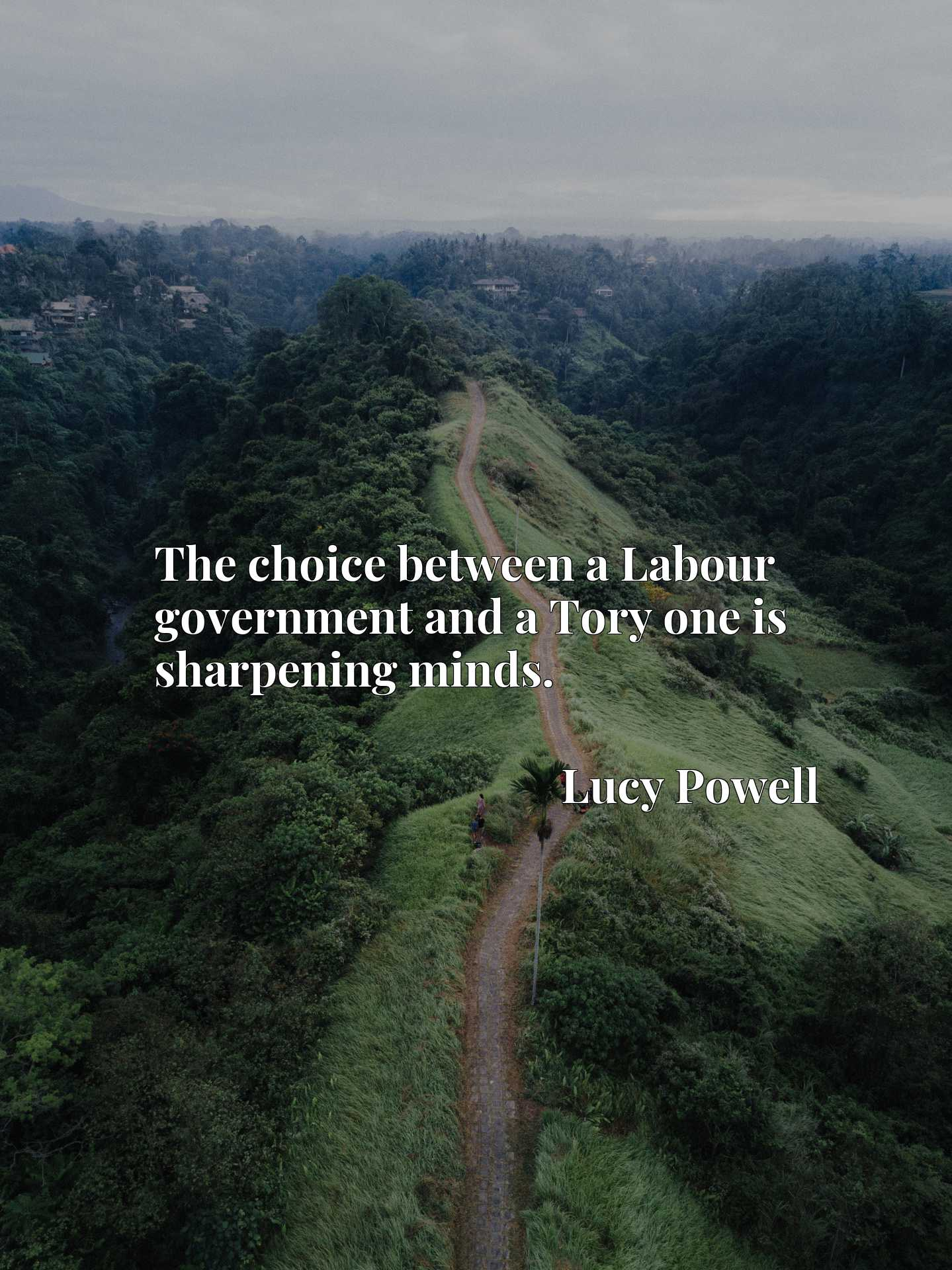 The choice between a Labour government and a Tory one is sharpening minds.