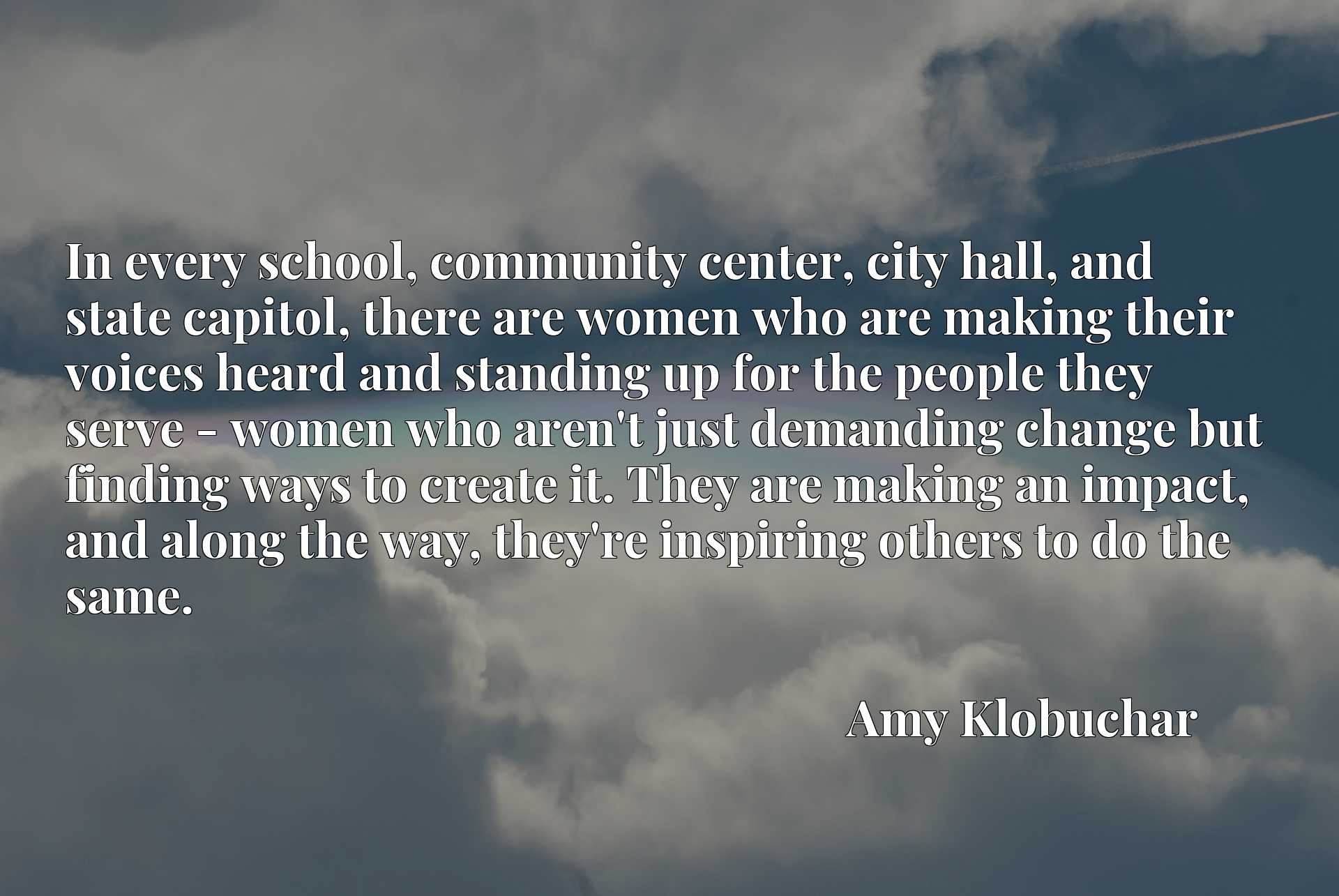In every school, community center, city hall, and state capitol, there are women who are making their voices heard and standing up for the people they serve - women who aren't just demanding change but finding ways to create it. They are making an impact, and along the way, they're inspiring others to do the same.
