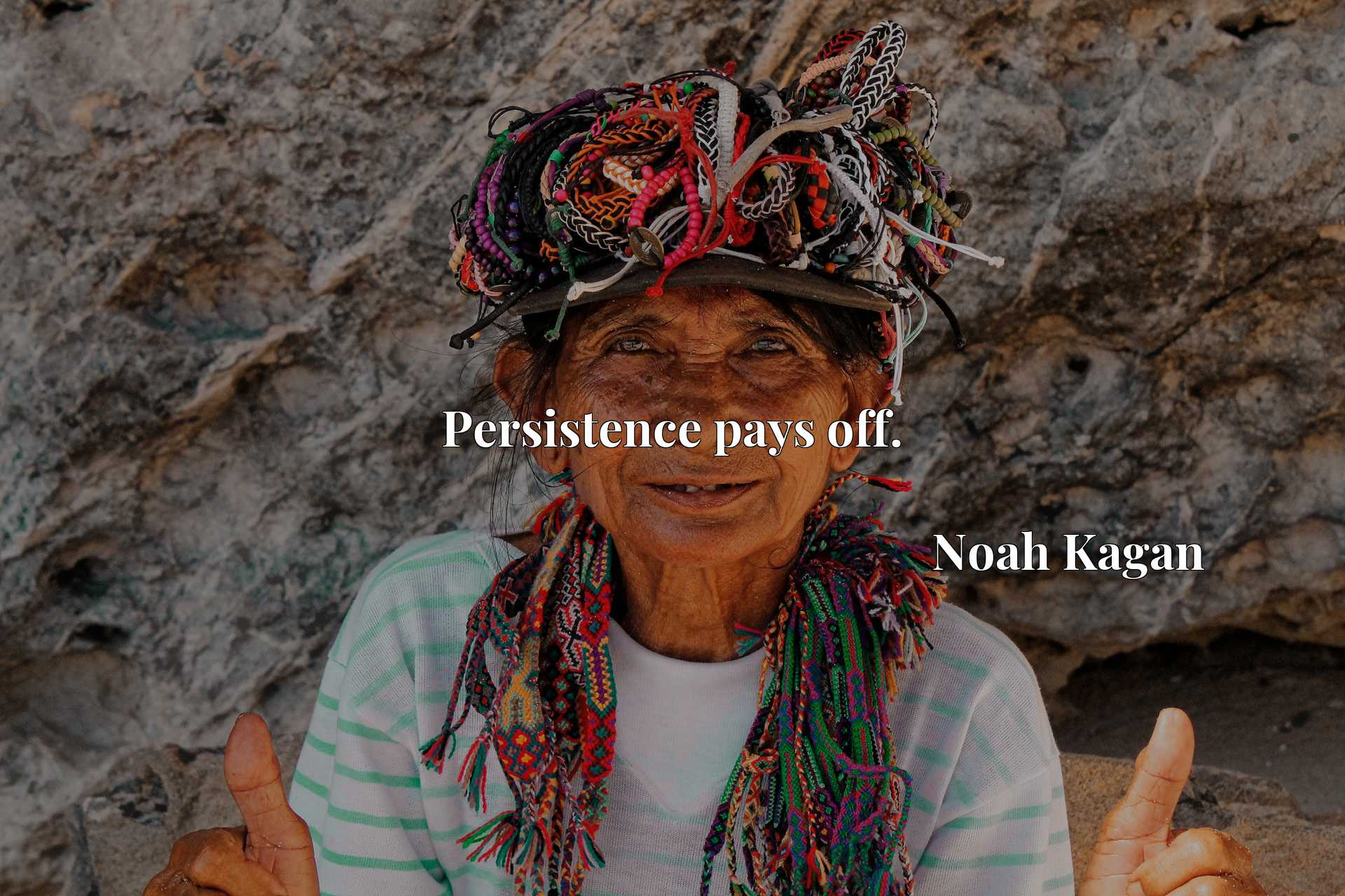 Quote Picture :Persistence pays off.